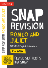Collins Snap Revision Text Guides – Romeo and Juliet: AQA GCSE English Literature Cover Image