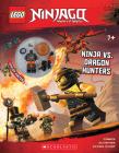 Ninja Vs. Dragon Hunters (LEGO Ninjago: Activity Book with minifigure) Cover Image