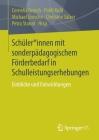 Schüler*innen Mit Sonderpädagogischem Förderbedarf in Schulleistungserhebungen: Einblicke Und Entwicklungen Cover Image