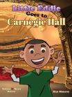 Little Eddie Goes to Carnegie Hall Cover Image
