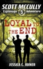 Loyal to the End Cover Image