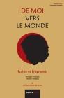 De Moi Vers Le Monde: Poésie et Fragments Cover Image