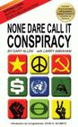 None Dare Call It Conspiracy Cover Image