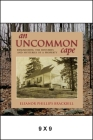 An Uncommon Cape: Researching the Histories and Mysteries of a Property Cover Image