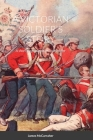 A Victorian Soldier's Story: A short biography of an Irish soldier Cover Image
