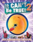 It Can't Be True! 2 Cover Image