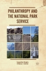 Philanthropy and the National Park Service Cover Image