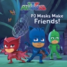 PJ Masks Make Friends! Cover Image