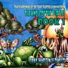 The Knoll of the Turtles Book 1: The Chronicles of the Turtillian Nation Cover Image