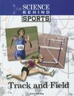 Track and Field (Science Behind Sports) Cover Image
