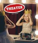 Theater (Field Trips) Cover Image