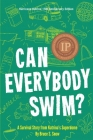 Can Everybody Swim?: A Survival Story from Katrina's Superdome, Hurricane Katrinia 15th Anniversary Edition Cover Image