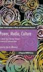 Power, Media, Culture: A Critical View from the Political Economy of Communication (Global Transformations in Media and Communication Research -) Cover Image