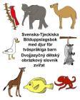 Svenska-Tjeckiska Bilduppslagsbok med djur för tvåspråkiga barn Cover Image