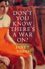 Don't You Know There's a War On? Cover Image
