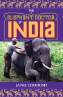 The Elephant Doctor of India Cover Image