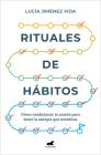 Rituales de hábitos / The Rituals of Habit Cover Image