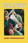 Humor and Nonviolent Struggle in Serbia (Syracuse Studies on Peace and Conflict Resolution) Cover Image