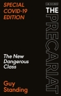 The Precariat: The New Dangerous Class Special Covid-19 Edition Cover Image