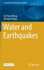 Water and Earthquakes (Lecture Notes in Earth System Sciences) Cover Image
