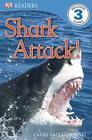 DK Readers L3: Shark Attack! Cover Image