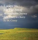 Escape to Far Far Away Cover Image