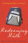 Redeeming Ruth: Everything Life Takes, Love Restores Cover Image