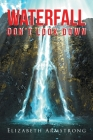 Waterfall: Don't Look Down Cover Image