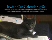 Jewish Cats Calendar 5781: 14 Month 2020-2021 Calendar Featuring Jewish and American Holidays, Weekly Torah Portions, Select Candle Lighting Time Cover Image