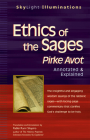 Ethics of the Sages: Pirke Avot--Annotated & Explained (SkyLight Illuminations) Cover Image