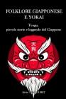 Folklore giapponese e Yokai: Tengu, piccole storie e leggende del Giappone Cover Image