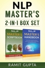 NLP Master's **2-in-1** BOX SET: 24 NLP Scripts & 21 NLP Mind Control Techniques That Will Change Your Life Forever Cover Image