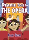 Dearie Goes to the Opera Cover Image