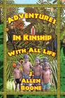 Adventures in Kinship with All Life Cover Image