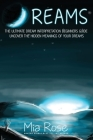 Dreams: The Ultimate Dream Interpretation Guide Uncover the Hidden Meanings of your Dreams Cover Image