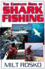 The Complete Book of Shark Fishing Cover Image