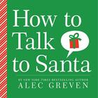 How to Talk to Santa Cover Image