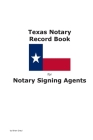 Texas Notary Record Book for Notary Signing Agents Cover Image