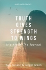 Truth Gives Strength to Wings: It's all in the Journal Cover Image