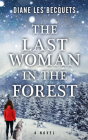 The Last Woman in the Forest Cover Image