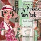A Journey Into Dorothy Parker's New York (ArtPlace) Cover Image