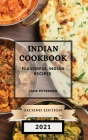 Indian Cookbook 2021 Second Edition: Flavorful Indian Recipes Cover Image