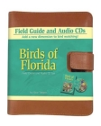 Birds of Florida Field Guide and Audio Set [With] CD (Bird Identification Guides) Cover Image