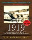 1919: Learning to Fly in a Jenny Just Like Charles Lindbergh and Amelia Earhart Cover Image