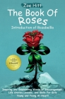 The Book of Roses - Introduction of Rozabellla: Inspiring and Empowering Words of Encouragement, Life Stories, Lessons and Skills for Girls Young and Cover Image