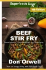 Beef Stir Fry: Over 80 Quick & Easy Gluten Free Low Cholesterol Whole Foods Recipes full of Antioxidants & Phytochemicals Cover Image
