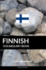 Finnish Vocabulary Book: A Topic Based Approach Cover Image