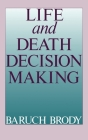 Life and Death Decision Making Cover Image