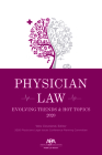 Physician Law: Evolving Trends & Hot Topics 2020 Cover Image