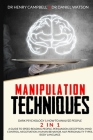 Manipulation Techniques: Dark Psychology & How to Analyze People 2 in 1 A Guide to Speed Reading People, Persuasion, Deception, Mind Control, N Cover Image